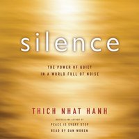 Silence - Thich Nhat Hanh - audiobook