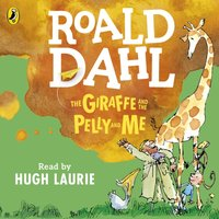 Giraffe and the Pelly and Me (Colour Edition) - Roald Dahl - audiobook