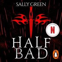 Half Bad - Sally Green - audiobook