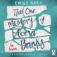 One Memory of Flora Banks - Emily Barr - audiobook