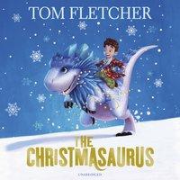 Christmasaurus - Tom Fletcher - audiobook