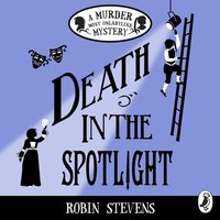 Death in the Spotlight - Robin Stevens - audiobook