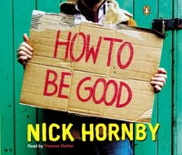 How to be Good - Nick Hornby - audiobook