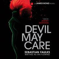 Devil May Care - Sebastian Faulks - audiobook