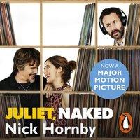 Juliet, Naked - Nick Hornby - audiobook