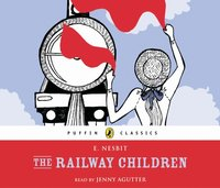 Railway Children - E Nesbit - audiobook