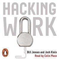 Hacking Work - Bill Jensen - audiobook
