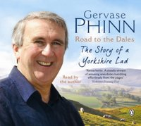 Road to the Dales - Gervase Phinn - audiobook