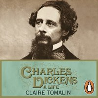 Charles Dickens - Claire Tomalin - audiobook