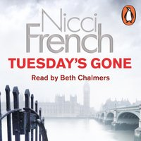 Tuesday's Gone - Nicci French - audiobook