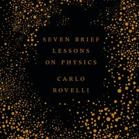 Seven Brief Lessons on Physics - Carlo Rovelli - audiobook