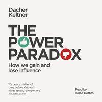 Power Paradox - Dacher Keltner - audiobook
