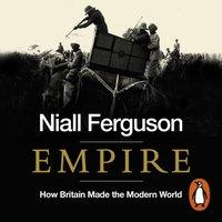 Empire - Niall Ferguson - audiobook