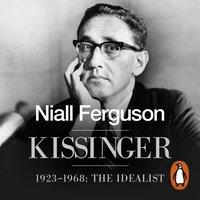 Kissinger - Niall Ferguson - audiobook