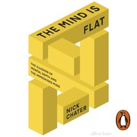 Mind is Flat - Nick Chater - audiobook