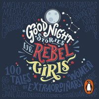 Good Night Stories for Rebel Girls - Elena Favilli - audiobook