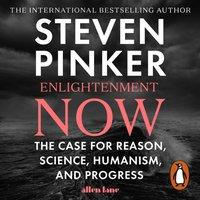 Enlightenment Now - Steven Pinker - audiobook