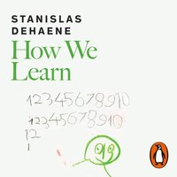 How We Learn - Stanislas Dehaene - audiobook