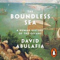 Boundless Sea - David Abulafia - audiobook