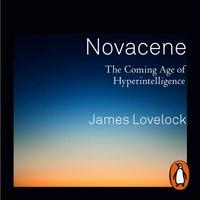 Novacene - James Lovelock - audiobook