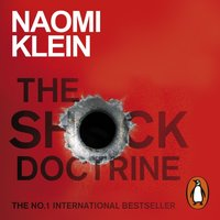 Shock Doctrine - Naomi Klein - audiobook
