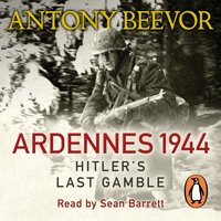 Ardennes 1944 - Antony Beevor - audiobook