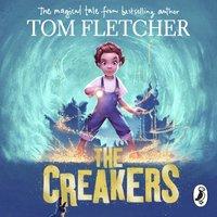 Creakers - Tom Fletcher - audiobook