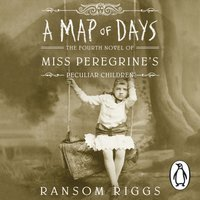 Map of Days - Ransom Riggs - audiobook
