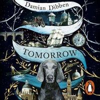 Tomorrow - Damian Dibben - audiobook