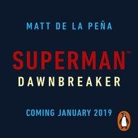 Superman: Dawnbreaker - Matt de la Pe a - audiobook