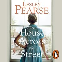 House Across the Street - Lesley Pearse - audiobook