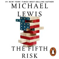 Fifth Risk - Michael Lewis - audiobook