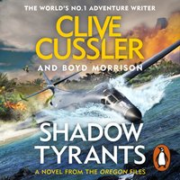 Shadow Tyrants - Clive Cussler - audiobook