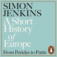 Short History of Europe - Simon Jenkins - audiobook