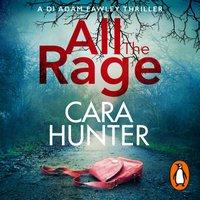 All the Rage - Cara Hunter - audiobook