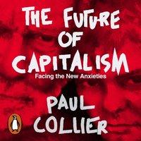 Future of Capitalism - Paul Collier - audiobook