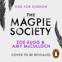 Magpie Society: One for Sorrow - Amy McCulloch - audiobook