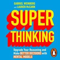 Super Thinking - Gabriel Weinberg - audiobook