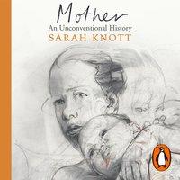 Mother - Sarah Knott - audiobook