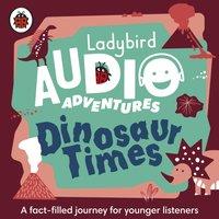 Dinosaur Times - Ben Bailey Smith - audiobook