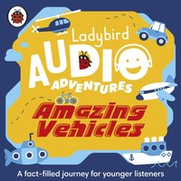 Amazing Vehicles - Sophie Aldred - audiobook