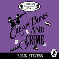 Cream Buns and Crime - Robin Stevens - audiobook