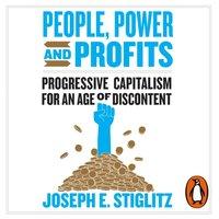 People, Power, and Profits - Joseph Stiglitz - audiobook