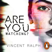 Are You Watching? - Vincent Ralph - audiobook
