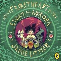 Frostheart 2 - Jamie Littler - audiobook