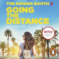 Kissing Booth 2: Going the Distance - Beth Reekles - audiobook