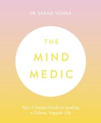 Mind Medic - Dr Sarah Vohra - audiobook