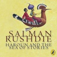 Haroun and the Sea of Stories - Salman Rushdie - audiobook
