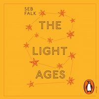 Light Ages - Seb Falk - audiobook