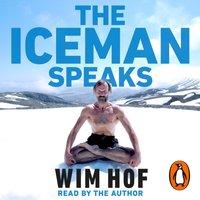Iceman Speaks - Wim Hof - audiobook